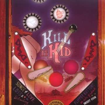 Kill It Kid - Kill It Kid