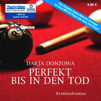 Perfekt bis in den Tod (ungekürzte Lesung auf 1 MP3-CD)