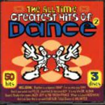 Various Artists - All Time Greatest Hits of Dance 2 (UK Import)