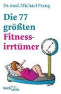 Die 77 Grössten Fitness-Irrtümer