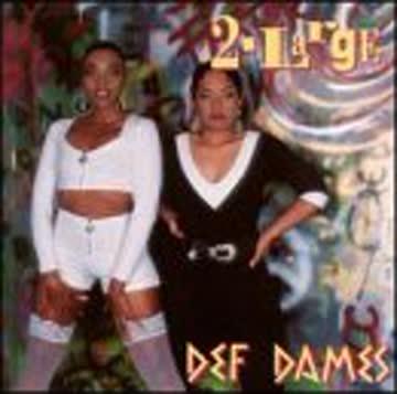 Def Dames - 2 Large