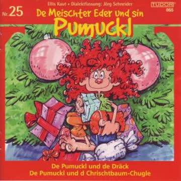 Pumuckl - 25,Christbaumchugle/Dräck