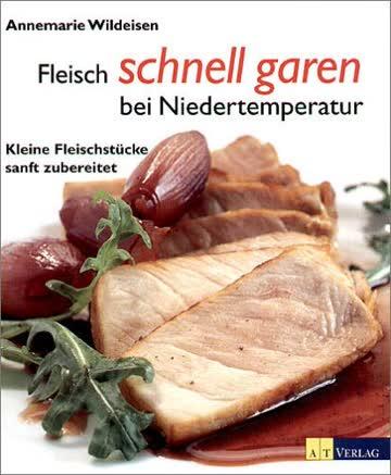 Fleisch schnell garen bei Niedertemperatur. Kleine Fleischstücke sanft zubereitet