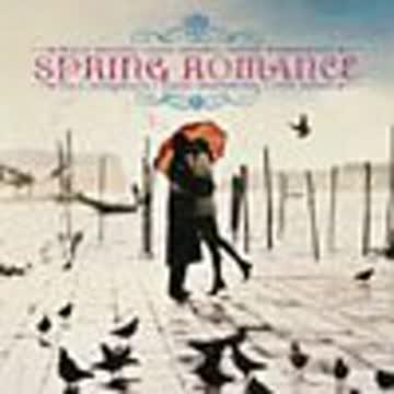 Spring Romance - Spring Romance