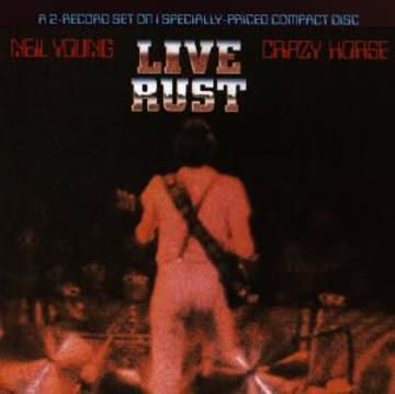 Young Neil & Crazy Horse - Live Rust