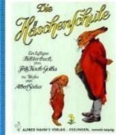 Die Häschenschule. Mini-Ausgabe - Ein Lustiges Bilderbuch