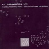 Beumer, Isabeella/Globokar, Vink - Nu.Improvisation.Live