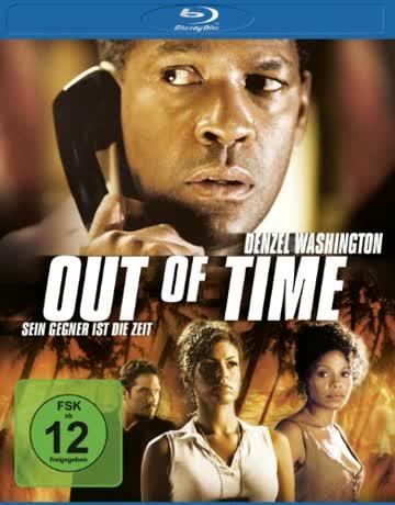 Out of Time - Sein Gegner ist die Zeit