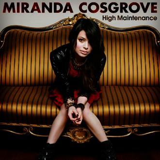 Miranda Cosgrove - High Maintenance  (EP)