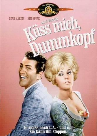 Küss mich Dummkopf