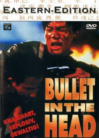 Bullet in the Head: Eastern Edition