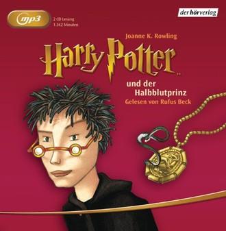 Harry Potter und der Halbblutprinz: Gelesen von Rufus Beck