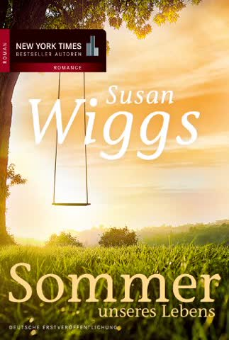Sommer unseres Lebens (New York Times Bestseller Autoren: Romance)