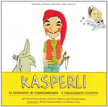 Kasperli - De Seegeischt / S Verzauberete Flugzüüg