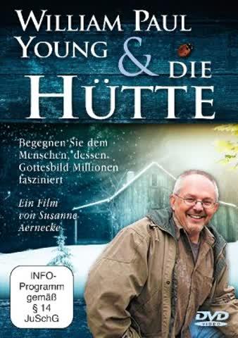 """William Paul Young und """"Die Hütte"""""""