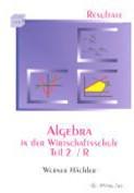 Algebra In Der Wirtschaftsschule Teil 2/R. Resultate