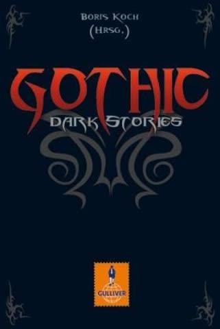 Gothic: Dark Stories (Gulliver)