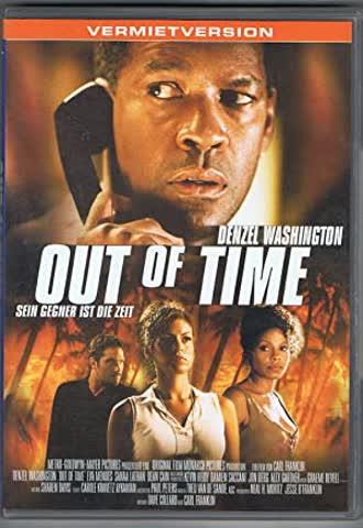 Out of Time - Sein Gegner ist die Zeit (Verleihversion)