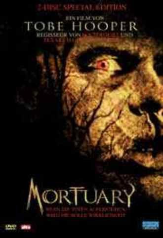Mortuary / Wenn die Toten auferstehen wird die Hölle Wirklichkeit