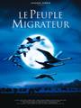 Das Geheimnis der Zugvögel - Le Peuple Migrateur