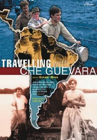 Travelling With Che Guevara