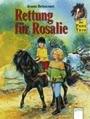 Das Pony-Trio, Rettung für Rosalie