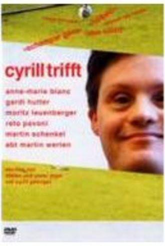 Cyrill trifft