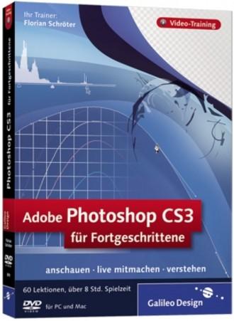 Adobe Photoshop CS3 für Fortgeschrittene [DVD]
