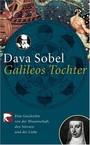 Galileos Tochter: Eine Geschichte von der Wissenschaft, den Sternen und der Liebe