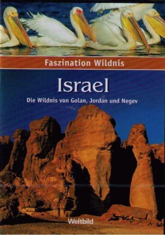 Faszination Wildnis - Israel (Weltbild Verlag)