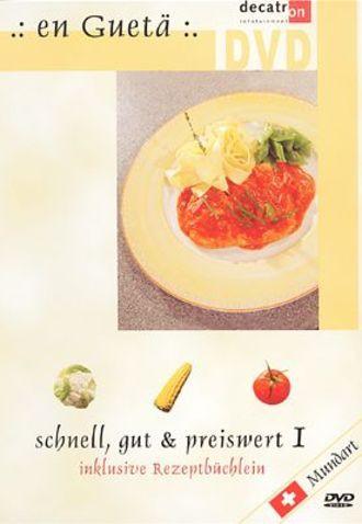 En Guetä - Schnell, Gut & Preiswert!