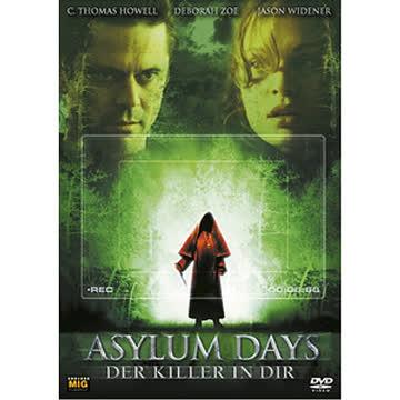 Asylum Days - Der Killer in dir