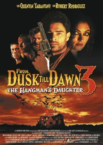 From Dusk Till Dawn 3: The Hangmans Dau