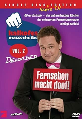 Kalkofes Mattscheibe Vol. 2 - Deloaded (Single Disc Hartz IV Edition)