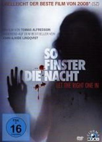 So Finster Die Nacht - Let the right one in