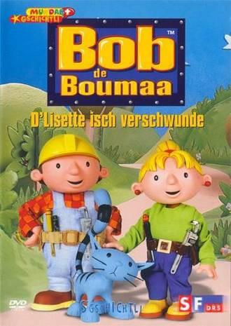 Bob de Boumaa - D'Lisette isch verschwunde