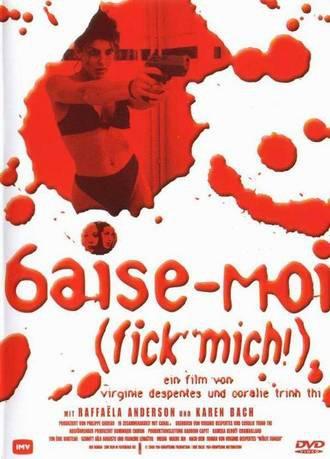 Baise-Moi (fick mich!)