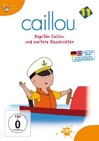 Caillou, Folge 011 - Kapitän Caillou und weitere Geschichten