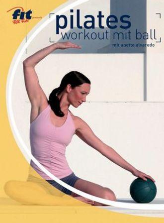 Pilates Workout Mit Ball Mit Anette Alvaredo