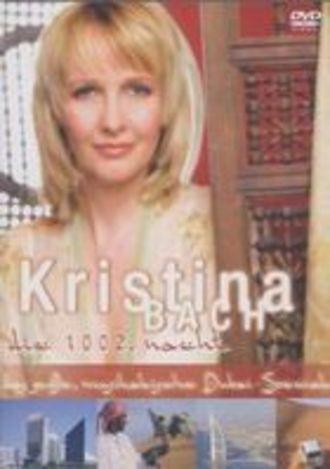 Kristina Bach - Die 1002. Nacht