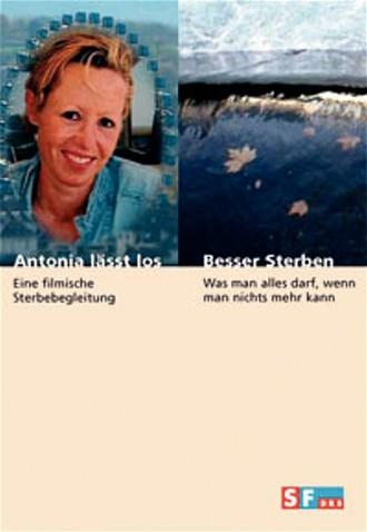 Antonia Lässt Los & Besser Sterben