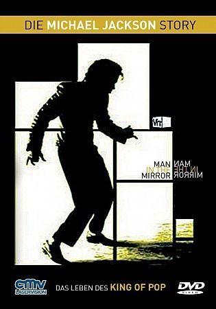 Man In The Mirror: Die Michael Jackson Story