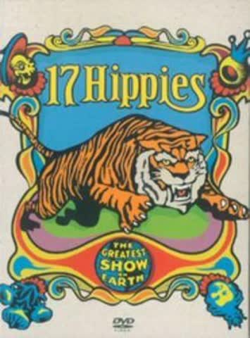 17 Hippies - The Greatest Show On Earth