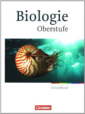 Biologie Oberstufe - Westliche Bundesländer - Gesamtband Oberstufe - Schülerbuch