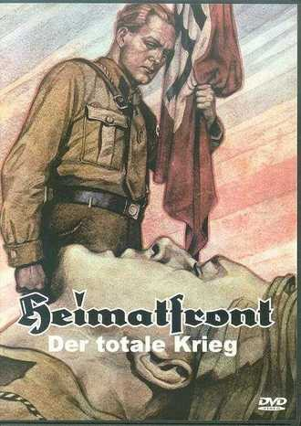 Heimatfront - Der totale Krieg - Der 2. Weltkrieg Teil