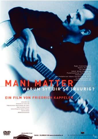Mani Matter - Warum syt dir so truurig [CH Import]