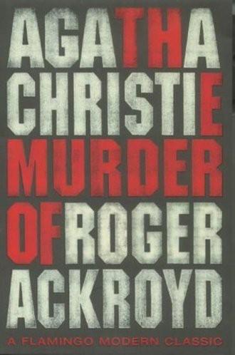 The Murder of Roger Ackroyd (Flamingo Modern Classic)