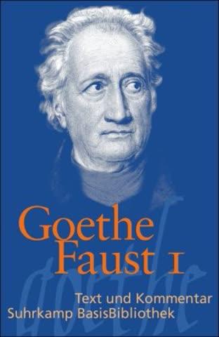 Faust: Eine Tragödie. (Faust I): Der Tragödie Erster Teil (Suhrkamp BasisBibliothek)
