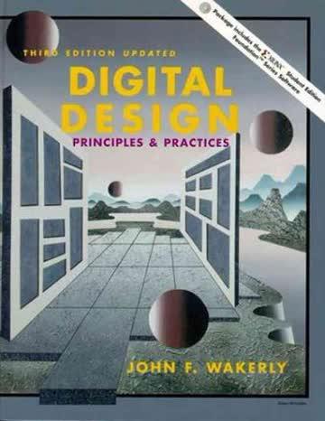 Digital Design: Principles and Practices Updated Edition: Principles and Practices (Prentice Hall Xilinx Design Series)