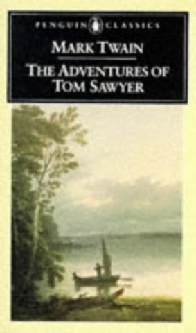 The Adventures of Tom Sawyer. (Penguin Classics)
